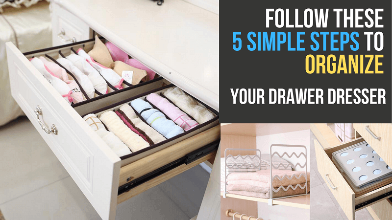 How to Organize Your Dresser Drawers