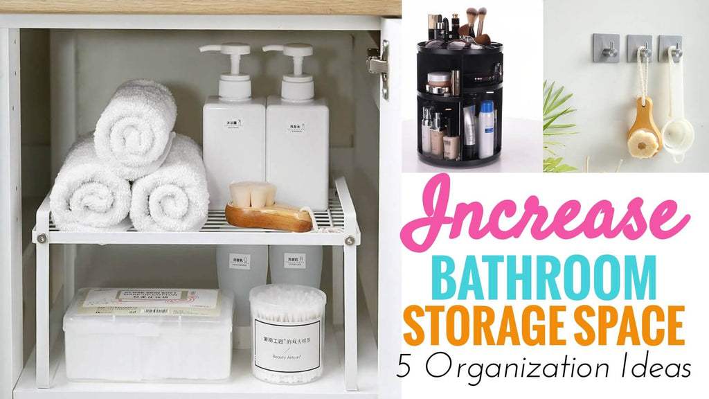 How to Organize and Increase Bathroom Storage Space