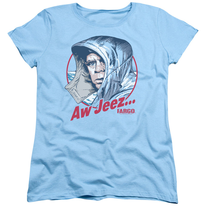 Fargo Aw Jeez Womens T Shirt Light Blue