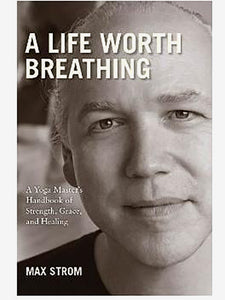 A Life Worth Breathing
