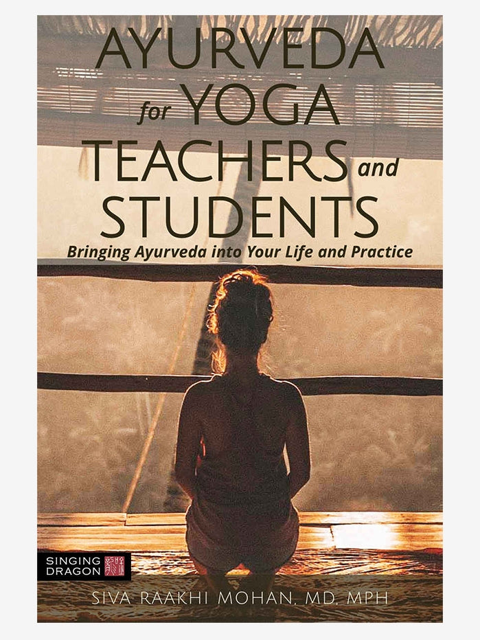 Ayurveda for Yoga Teachers and Students