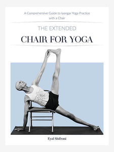 The Extended Chair for Yoga