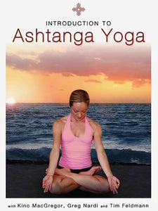Introduction to Ashtanga Yoga with Kino MacGregor