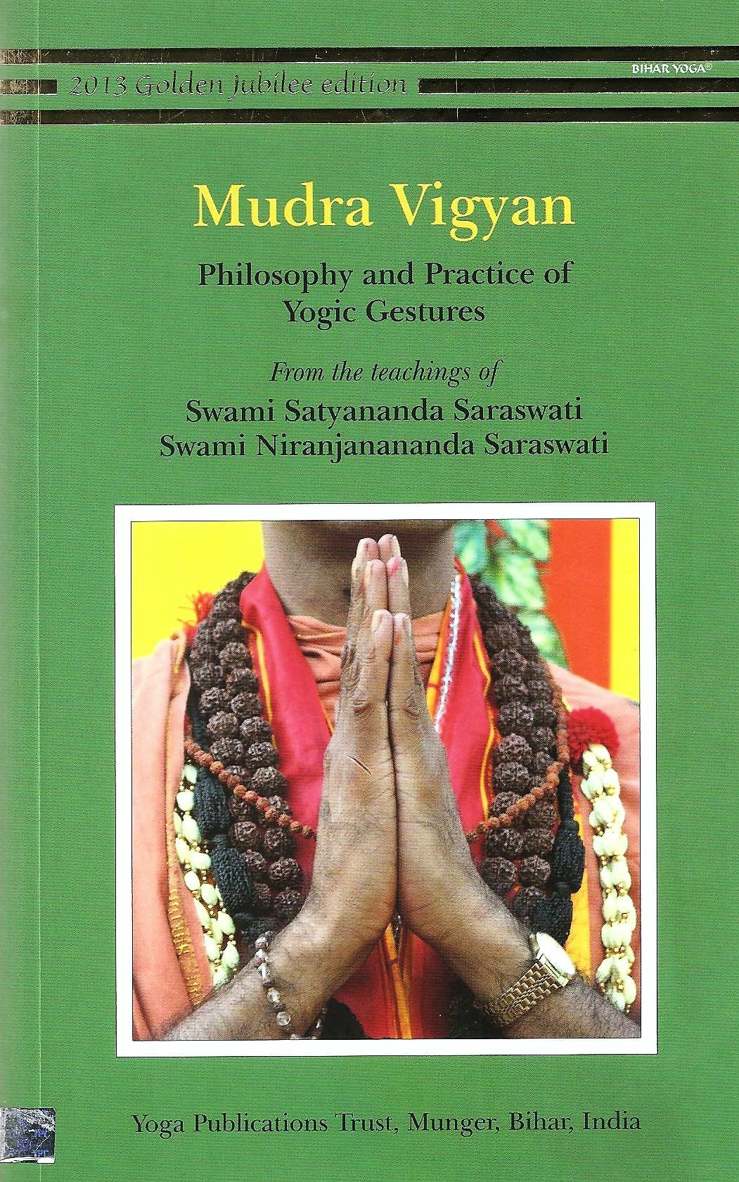 Mudra Vigyan: Philosophy & Practice of Yogic Gestures