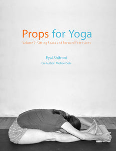 Props for Yoga Volume 2: Sitting Asana and Forward Extensions