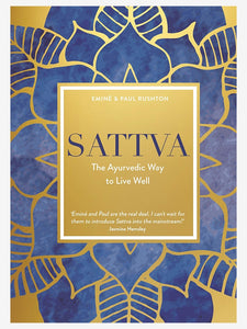 Sattva: The Ayurvedic Way to Live Well