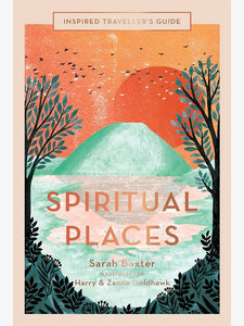 Inspired Traveller's Guide Spiritual Places