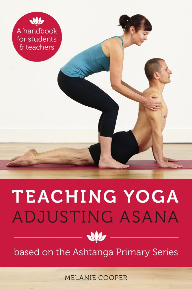 Teaching Yoga Adjusting Asana