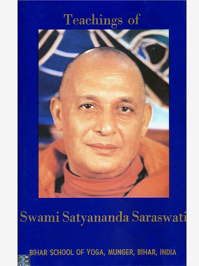 Teachings of Swami Satyananda Vol 4