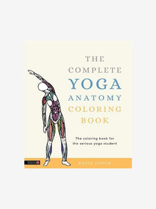 The Complete Yoga Anatomy Colouring Book