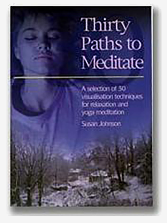 Thirty Paths to Meditate