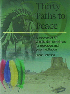 Thirty Paths to Peace