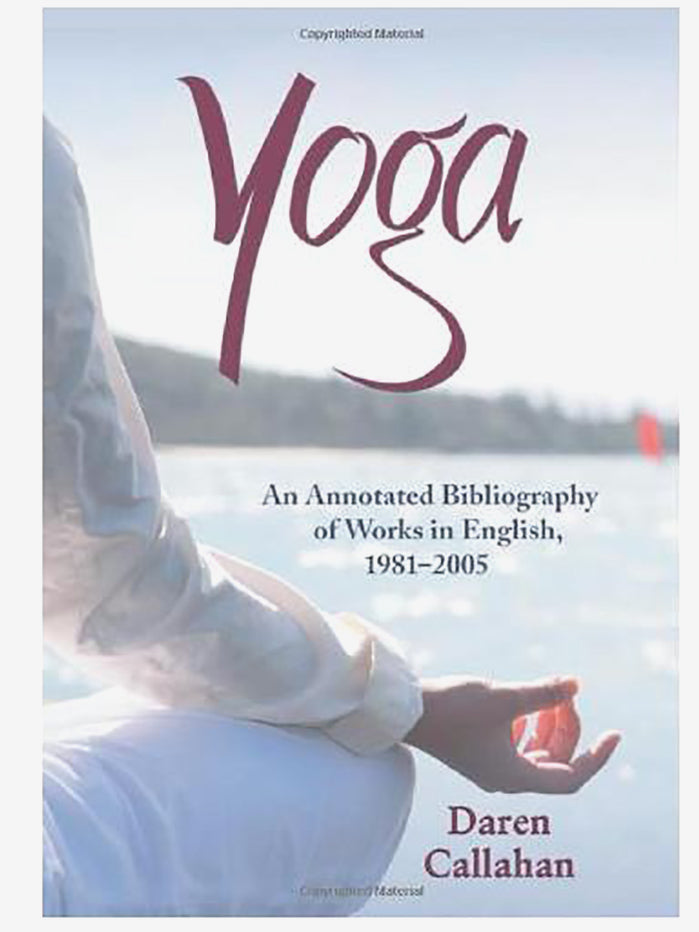 Yoga: an Annotated Bibliography