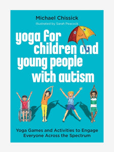 Yoga for Children and Young People with Autism