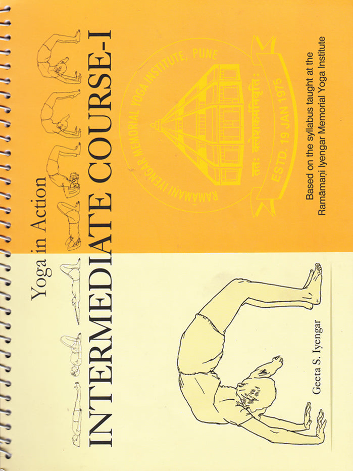 Yoga in Action: Intermediate Course 1