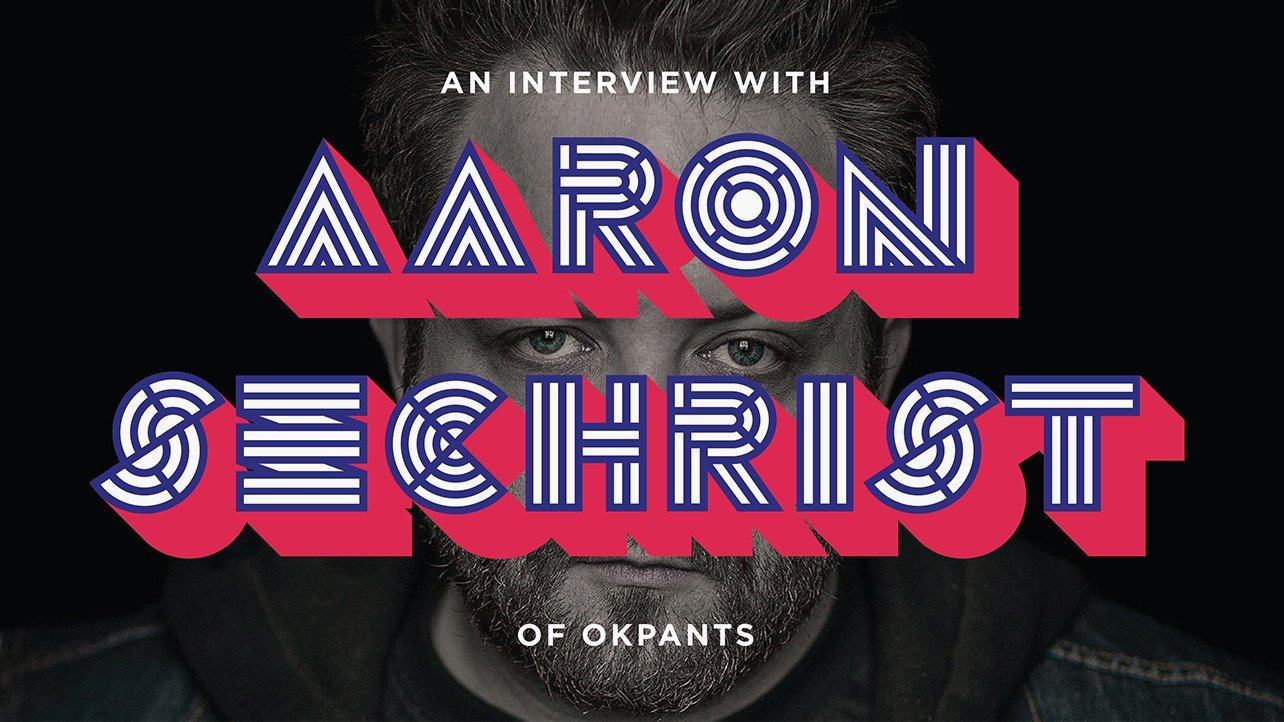 Aaron Sechrist Talks Personal Branding, His Unconventional Design Process and the Wisdom of Comedians