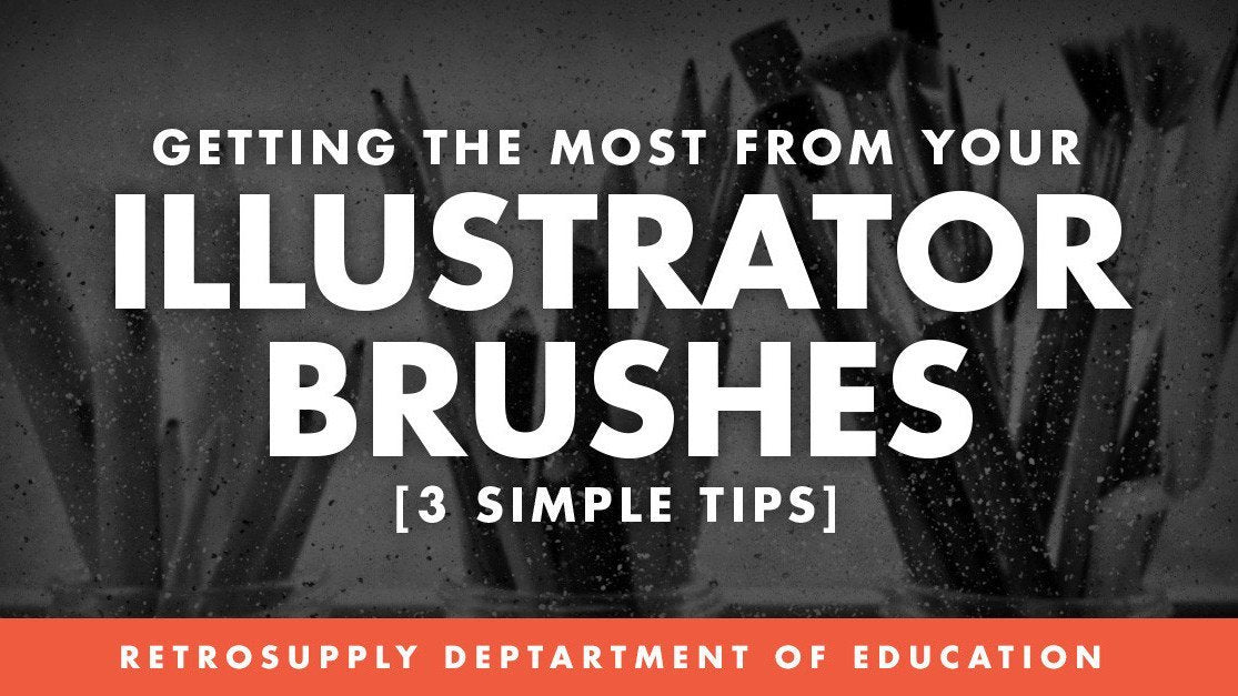 How to Get the Most from Your Illustrator Brushes