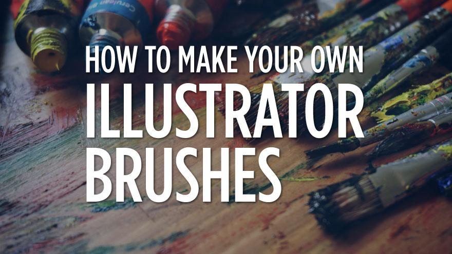 How to Make Adobe Illustrator Brushes
