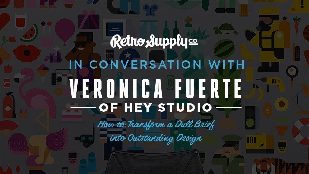 In conversation with: Verònica Fuerte of Hey Studio