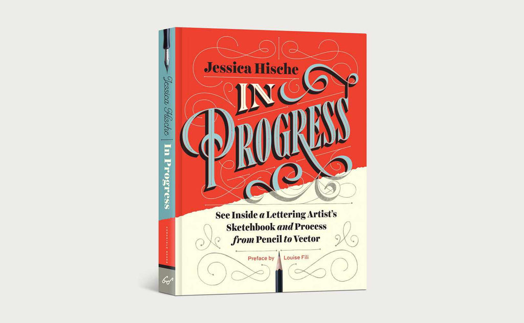 Jessica Hische: In Progress