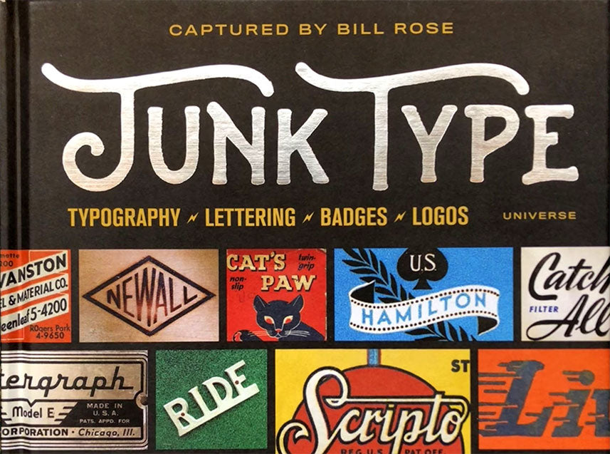 Junk Type by Bill Rose