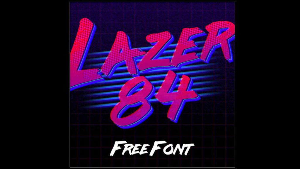 Free Retro and Vintage Fonts: Lazer 84