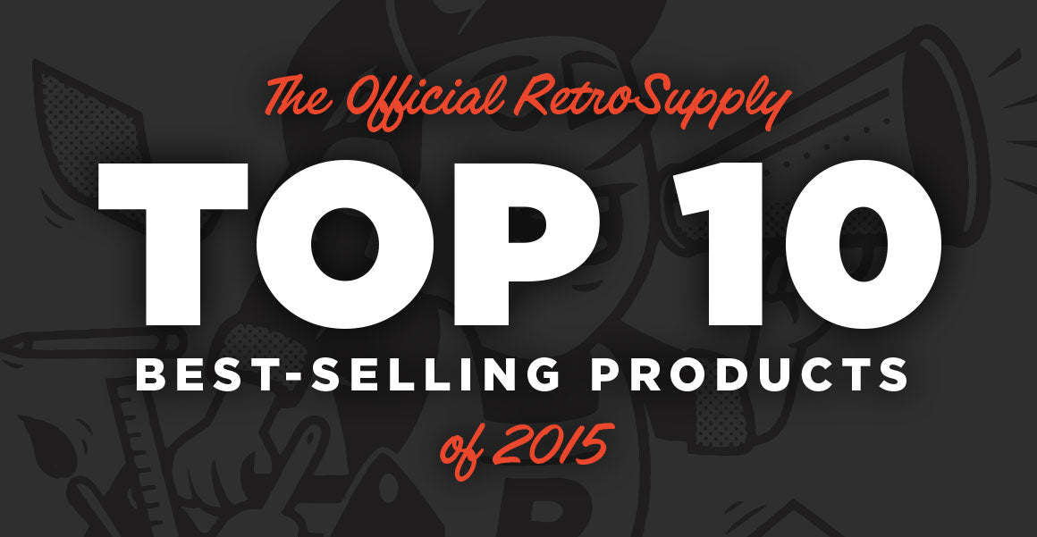 RetroSupply Top Selling Products of 2015