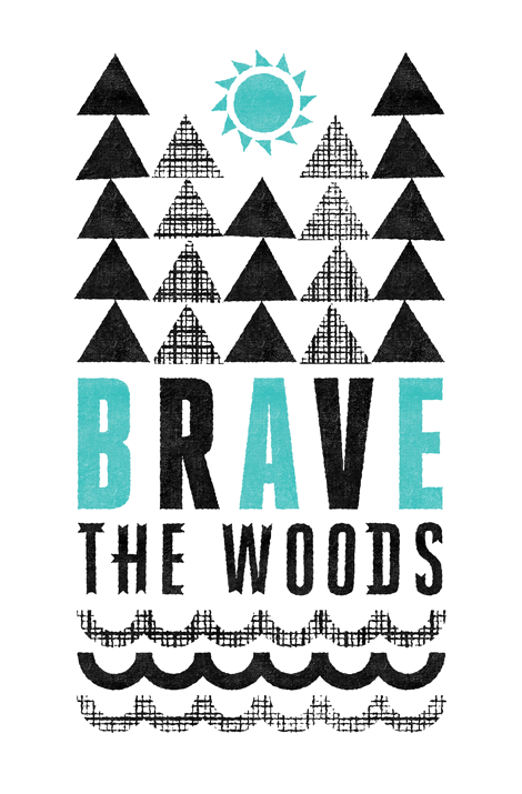 Brave the Woods Tee