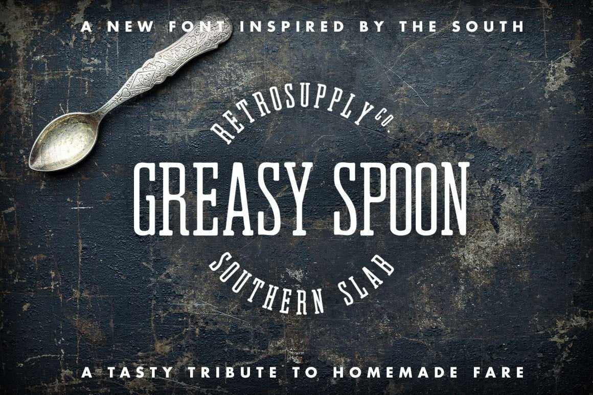 Greasy Spoon Southern Slab Font Fonts RetroSupply Co