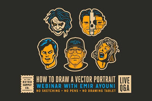 How to Draw a Vector Portrait Webinar with Emir Ayouni RetroSupply Co.