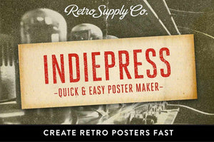 IndiePress - Vintage Poster Maker Smart PSD RetroSupply Co