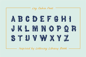Log Cabin Font Fonts RetroSupply Co