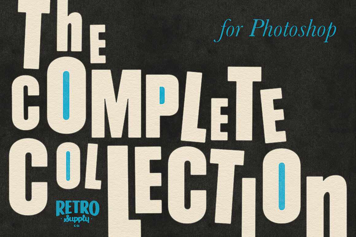 The Complete Collection for Photoshop Adobe Photoshop RetroSupply Co.