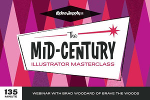 The Mid-Century Illustration Masterclass with Brad Woodard Workshop RetroSupply Co.