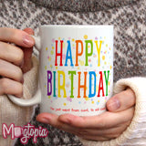 HAPPY BIRTHDAY - You Just Went From... Mug