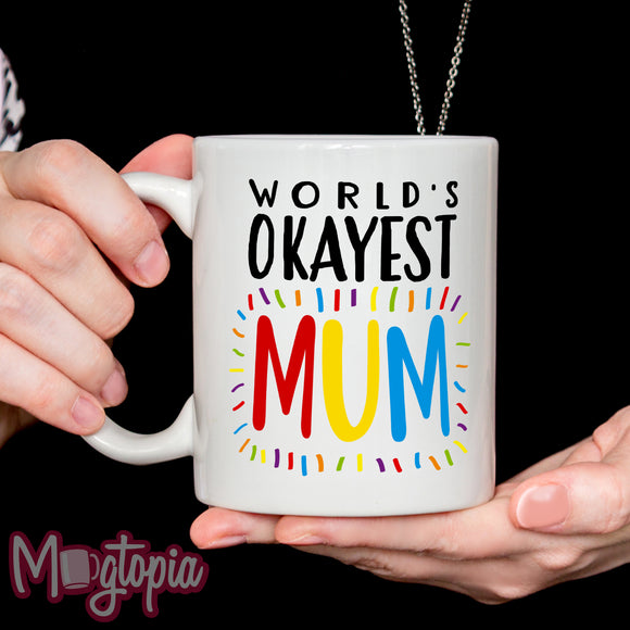 World's Okayest Mum Mug