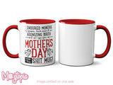 Mother's Day Shit Mug