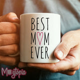 Best Mom (Mum) Ever Mug