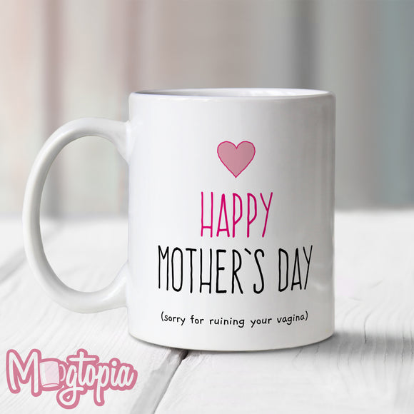 Happy Mother's Day Vagina Mug