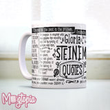 Gloria Steinem QUOTE Mug