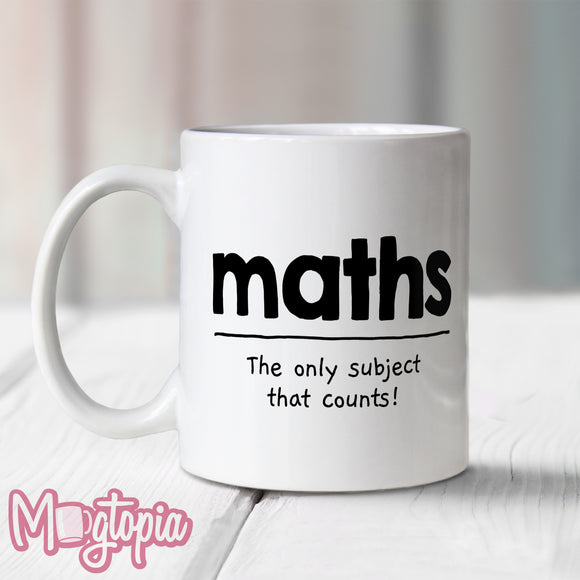 Maths The Only Subject That Counts Mug