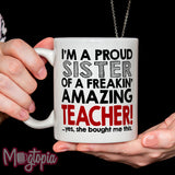 Sister Of A Amazing Teacher Mug