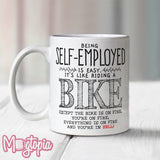 Being SELF-EMPLOYED - It's Like Riding a BIKE Mug