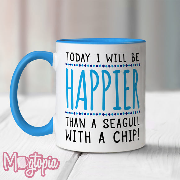 Happier Than A Seagull With A Chip Mug - Birthday Office Work Xmas Funny Gift