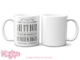 I Love You With All My BUTT Mug