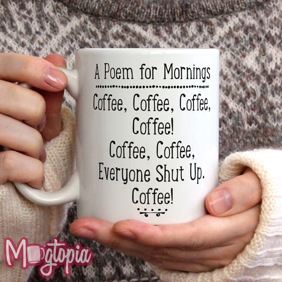 A Poem For Mornings Mug
