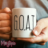 G.O.A.T. Greatest Of All Time Mug