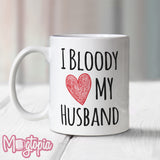 I Bloody Love (Heart) My Husband Mug