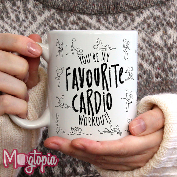 You're My Favourite Cardio Workout! Mug