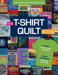 The T-Shirt Quilt Book by Lindsay Conner